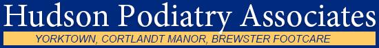 Hudson Podiatry Associates | Yorktown | Cortlandt Manor | Brewster Footcare